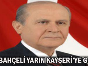 Devlet Bahçeli Yarın Kayseri&#39ye Geliyor
