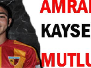 Amrabat Kayserispor&#39da Olmaktan Çok Mutluyum