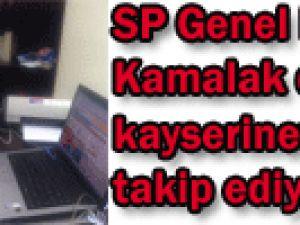 Saadet Partisi Genel Başkanı Kamalak da kayserinews.com &#39u takip ediyor