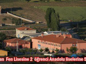 Köy okulundan  Fen Lisesine 2  öğrenci Anadolu liselerine 5 öğrenci