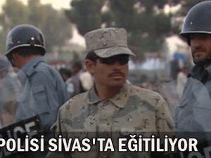 AFGAN POLİSİ SİVAS&#39TA EĞİTİLİYOR