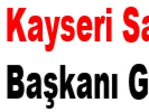 Kayseri Sarraflar Başkanı Gülsoy: