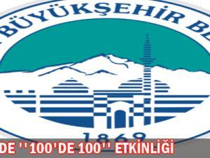 KAYSERİ&#39DE &#39&#39 100&#39de 100&#39&#39 ETKİNLİĞİ