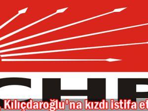 Başkan, Kılıçdaroğlu&#39na kızdı istifa etti