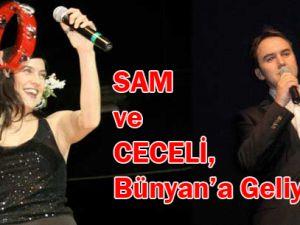 Şevval Sam ve Mustafa Ceceli Bünyan&#39a Geliyor