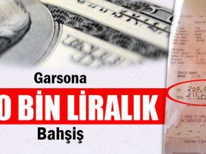 GARSONA TAM TAMINA 200 BİN DOLAR BAHŞİŞ VERDİ