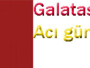 Galatasaray&#39ın Acı Günü