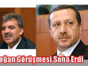 Gül-Erdoğan Görüşmesi Sona Erdi