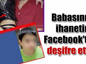 Babasının ihanetini Facebook&#39ta deşifre etti!