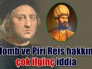 Kolomb ile Piri Reis yakın arkadaşlardı