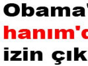 Obama'ya hanım'dan izin çıkmadı