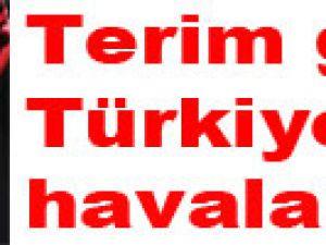 Terim geldi Türkiye havalandı