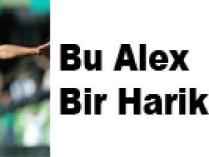Bu Alex Bir Harika: 2 Gol