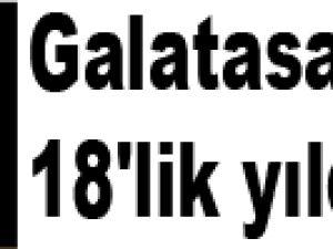 Galatasaray'ın 18'lik yıldızı