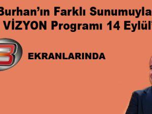 SİNAN BURHAN'IN SUNUMUYLA YEREL VİZYON PROGRAMI 14 EYLÜL'DE TV8'DE