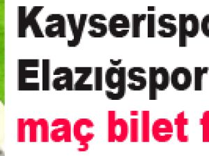 Kayserispor Elazığspor maç bilet fiyatları