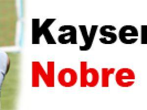 Kayseri'de Nobre şoku!