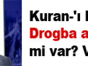 Kuran-'ı Kerim'de Drogba ayeti mi var? VİDEO