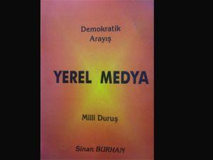 DEMOKRATİK ARAYIŞ VE YEREL MEDYA
