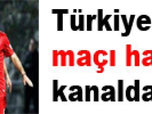 Türkiye - Gana maçı hangi kanalda Saat Kaçta?