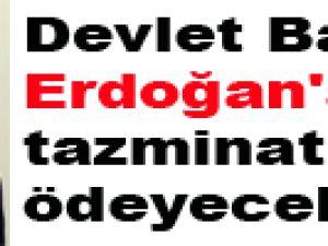Devlet Bahçeli Erdoğan'a tazminat ödeyecek