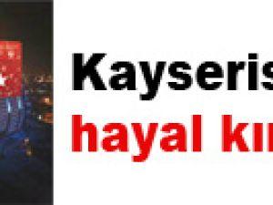 Kayserispor'da hayal kırıklığı!