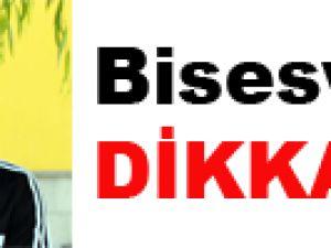 Biseswar'a DİKKAT..!