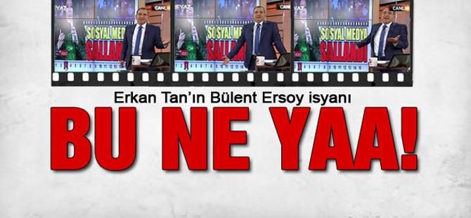 Erkan Tan'dan Bülent Ersoy Çıkışı