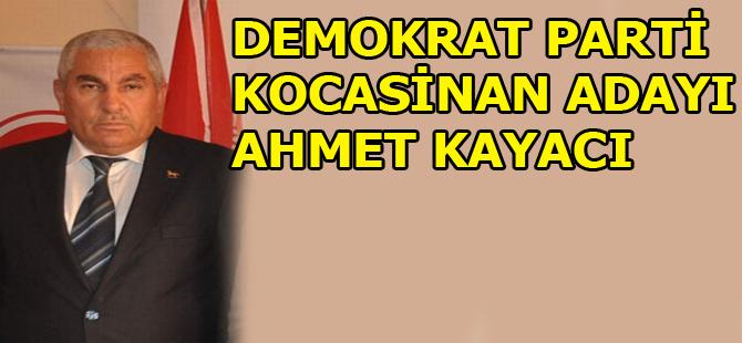 KOCASİNAN DEMOKRAT PARTİ AHMET KAYACI
