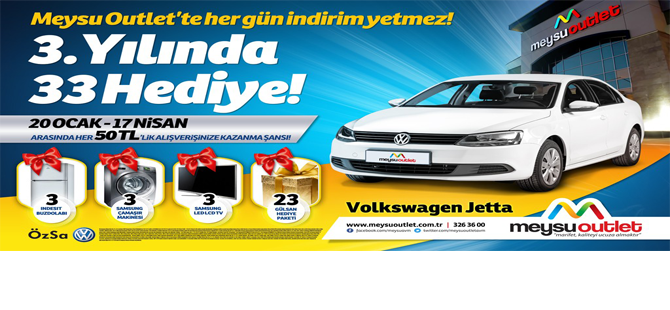 MEYSU OUTLET'İN 3. YILINDA 33 HEDİYE
