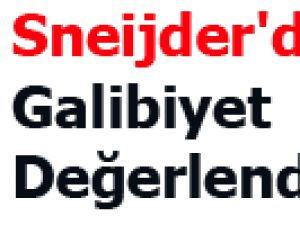 Sneijder'den Galibiyet Değerlendirmesi