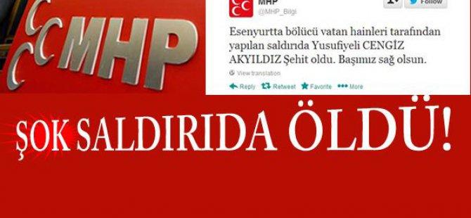 MHP Basın Danışmanı Öldürüldü