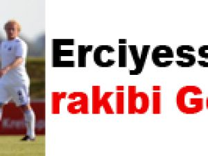 Erciyesspor'un rakibi Genk