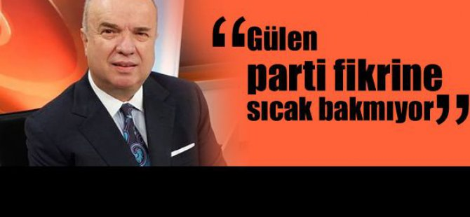 Fehmi Koru Gülen'e parti kuracakmı sordu?