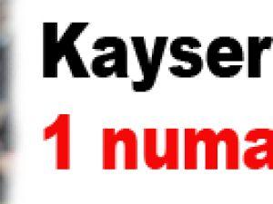 Kayseri'nin 1 numarası!