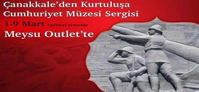 KAYSERİ MEYSU OUTLET'TE ÇANAKKALE'DEN KURTULUŞ'A CUMHURİYET MÜZESİ SERGİSİ