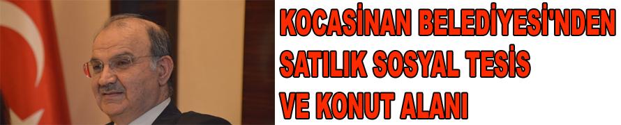 KOCASİNAN BELEDİYESİ'NDEN SATILIK SOSYAL TESİS VE KONUT ALANI