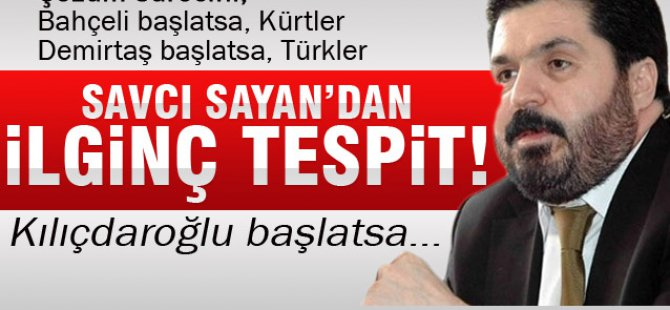 Sayan: Kılıçdaroğlu Çözüm Sürecini Başlatsa