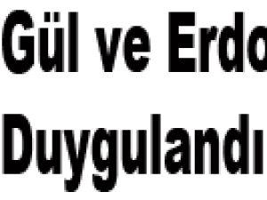 Gül ve Erdoğan'ı Duygulandıran Şiir