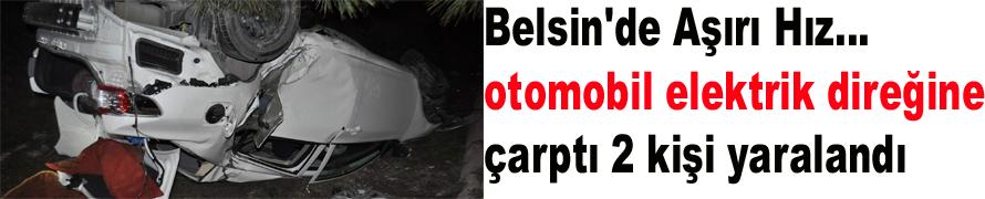 Belsin'de trafik kazası 2 kişi yaralandı