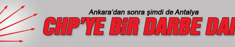 CHP'ye Antalya'dan da kötü haber