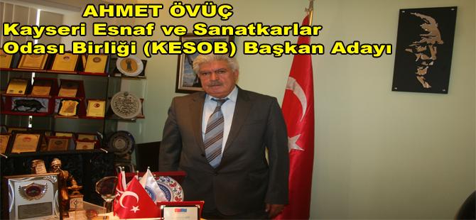 Kayseri Demirciler Esnaf ve Sanatkarlar Odası Başkanı Ahmet Övüç