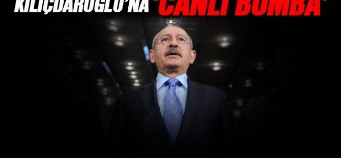 CHP'DE CANLI BOMBA PANİĞİ