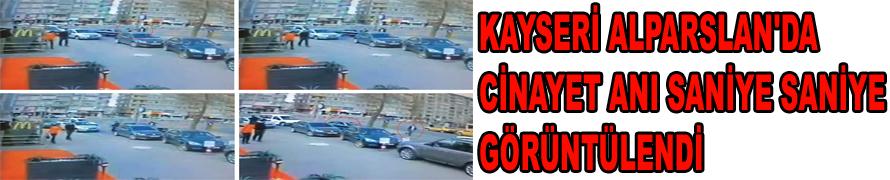KAYSERİ ALPARSLAN'DA CİNAYET ANI GÖRÜNTÜLERİ- VİDEO