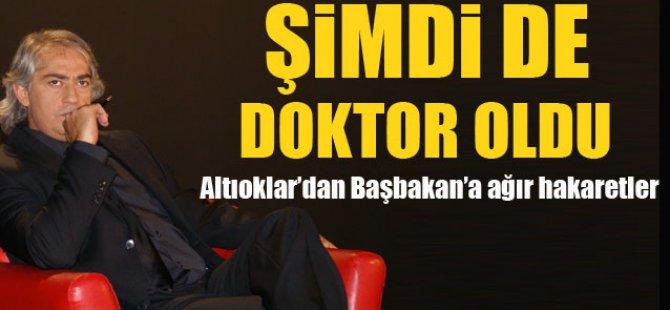Mustafa Altıoklar'dan Başbakan'a çok ağır hakaretler