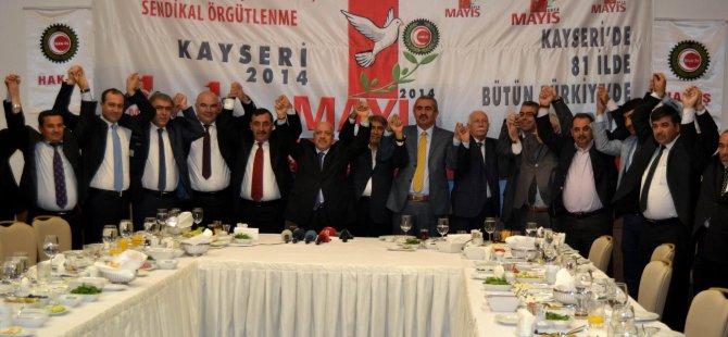 KAYSERİ'DE 1 MAYIS KUTLAMALARI YAPILACAK