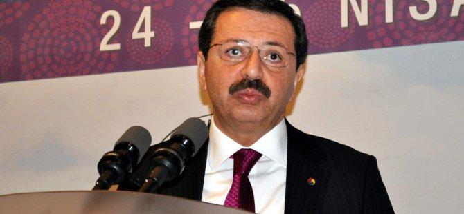 HİSARCIKLIOĞLU ''DÜNYADA TİCARETİN KURALLARI DEĞİŞİYOR''