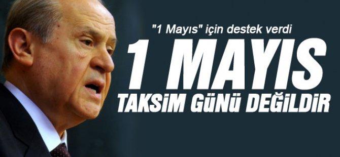 BAHÇELİ'DEN 1 MAYIS UYARISI