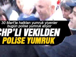 CHP'li Mahmut Tanal'dan polise yumruk