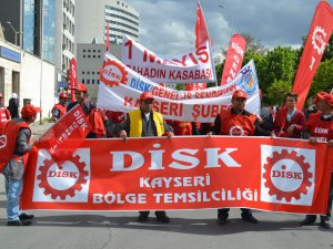 KAYSERİ'DE KESK'E BAĞLI SENDİKALAR 1 MAYIS COŞKUYLA KUTLADI